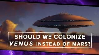 Should We Colonize Venus Instead of Mars, PBS Space Tim, Space Future, Futuristic Life, Sci-Fi, Futuristic Architecture